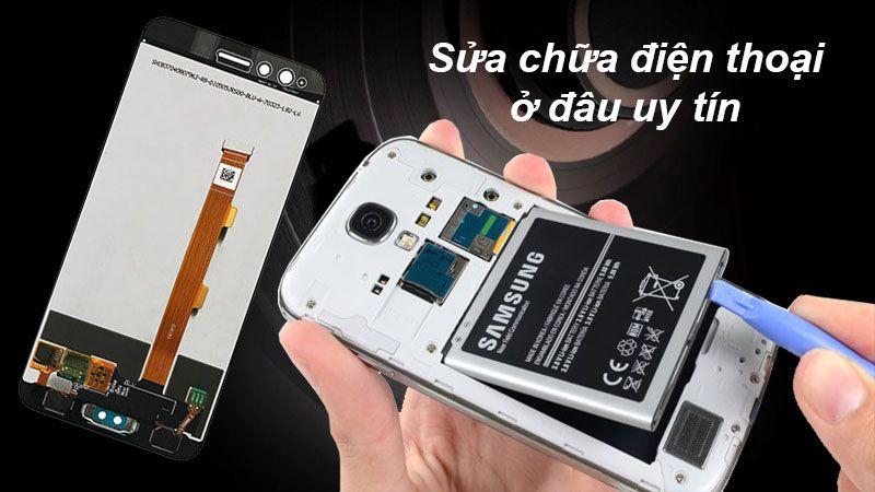 Top cửa hàng bán sửa chữa điện thoại Samsung tốt nhất tại Hà Nội