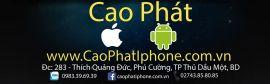 Cửa hàng điện thoại Cao Phát Iphone - Thủ Dầu Một, Bình Dương